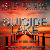 Suicide Lake - Ashley Fontainne, Sara Morsey, RMSW Press
