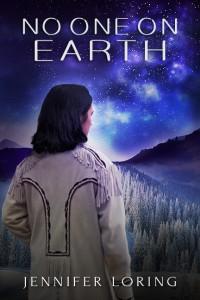 No One on Earth - Jennifer Loring