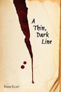 A Thin, Dark Line - Emma Elliot