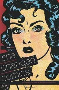 CBLDF Presents: She Changed Comics - Betsy Gomez, Various