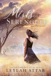 Mists of the Serengeti - Leylah Attar