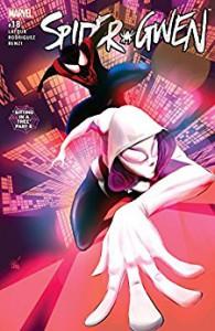 Spider-Gwen (2015-) #18 - Jason Latour, Robbi Rodriguez