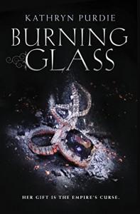 Burning Glass - Kathryn Purdie
