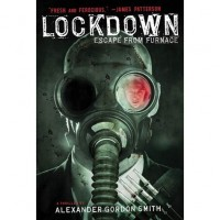 Lockdown (Escape From Furnace, #1) - Alexander Gordon Smith