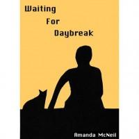 Waiting For Daybreak - Amanda McNeil