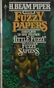 The Fuzzy Papers: Little Fuzzy & Fuzzy Sapiens - H. Beam Piper