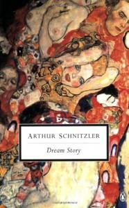 Dream Story - Arthur Schnitzler, J.M.Q. Davies, Frederic Raphael