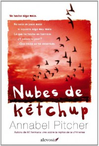 Nubes de Kétchup - Annabel Pitcher, Maria Diaz, Orion Childrens Books