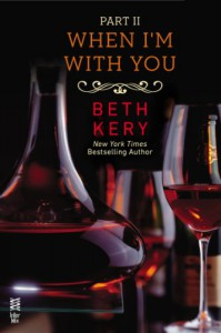 When I'm With You: When You Defy Me - Beth Kery