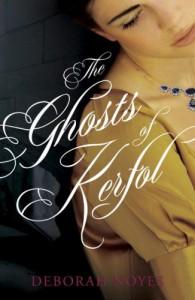 The Ghosts of Kerfol - Deborah Noyes