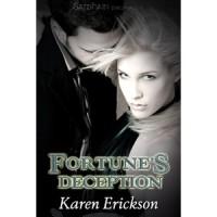 Fortune's Deception (Fortune Series #1) - Karen  Erickson