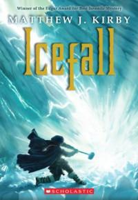 Icefall - Matthew J. Kirby