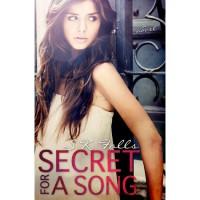 Secret for a Song - S.K. Falls