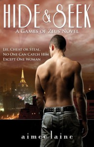 Hide & Seek (Games of Zeus #1) - Aimee Laine