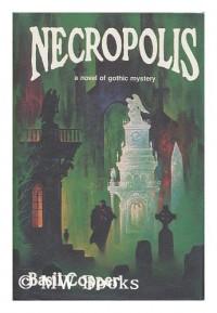Necropolis - Basil Copper, Stephen E. Fabian