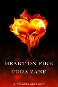 Heart On Fire (Werekind, #2.75) - Cora Zane