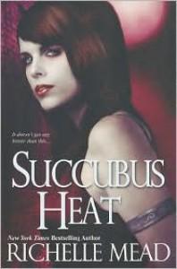 Succubus Heat  - Richelle Mead