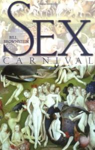 Sex Carnival - Bill Brownstein