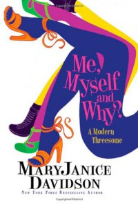 Me, Myself and Why? - MaryJanice Davidson