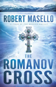 The Romanov Cross: A Novel - Robert Masello
