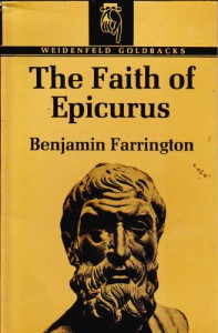 The Faith of Epicurus - Benjamin Farrington