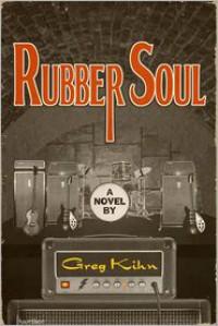 Rubber Soul - Greg Kihn