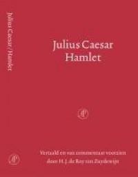 Julius Caesar & Hamlet - H.J. de Roy van Zuydewijn, William Shakespeare