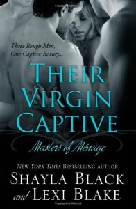Their Virgin Captive - Shayla Black, Lexi Blake