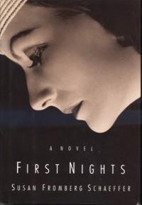 First Nights - Susan Fromberg Schaeffer