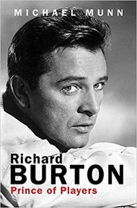 Richard Burton: Prince of Players - Michael Munn