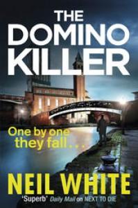 The Domino Killer - Neil White