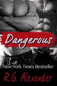 Dangerous - R.G. Alexander
