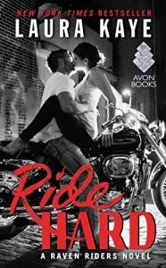 Ride Hard: A Raven Riders Novel - Laura Kaye