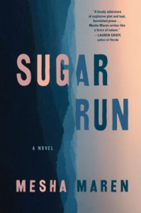 Sugar Run - Mesha Maren