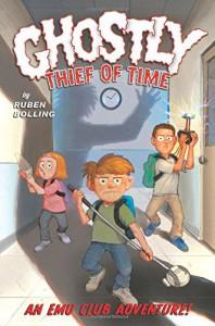 Ghostly Thief of Time: An EMU Club Adventure - Ruben Bolling