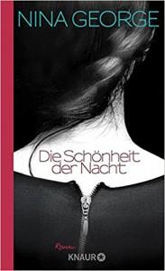 Die Schönheit der Nacht: Roman - Nina George