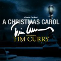 A Christmas Carol - Tim Curry, Charles Dickens