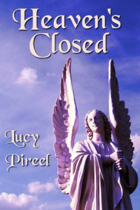 Heaven's Closed - Lucy Pireel