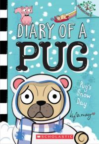 Pug's Snow Day - Kyla May