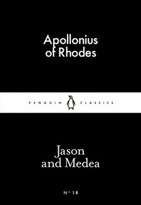 Jason and Medea (Little Black Classics #18) - Apollonius of Rhodes