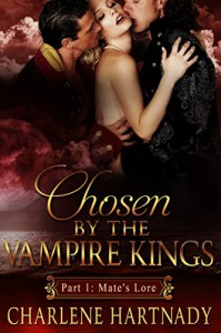 #1 Chosen by the Vampire Kings: BBW Romance (Chosen by the Vampire Kings series) - Charlene Hartnady