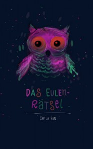 Das Eulenrätsel (German Edition) - Ghila Pan