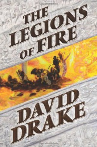 The Legions of Fire - David Drake