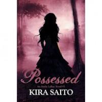 Possessed - Kira Saito