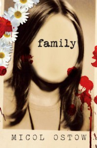 Family - Micol Ostow