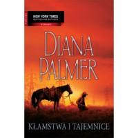 Kłamstwa i tajemnice - Diana Palmer
