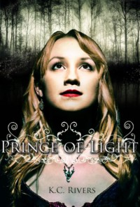 Prince of Light - K.C. Rivers