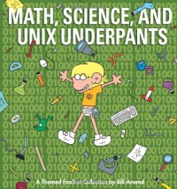 Math, Science, and Unix Underpants - Bill Amend