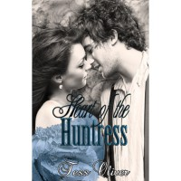 Heart of the Huntress (Camille, #2) - Tess Oliver