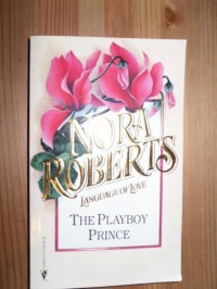 The Playboy Prince (Cordina #3) - Nora Roberts